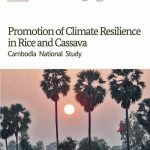 Promotion of Climate Resilience in Rice and Cassava