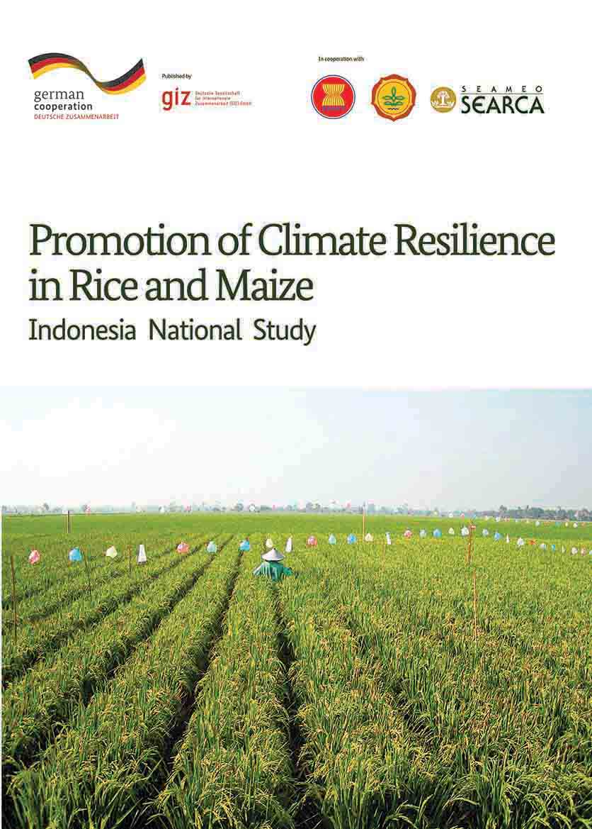 Indonesia National Study: Promotion of Climate Resilience in Rice and Maize